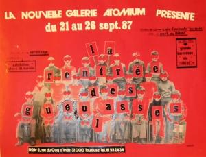 """Affiche de """"La Rentrée Dégueulasse"""" // Notice of the exhibition """"La Rentrée Dégueulasse"""" - NGA 1987"""