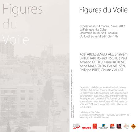 """Flyer de l'exposition // Flyer of the exhibition - """"Figures du voile"""" @ La Fabrique - Toulouse 2012"""