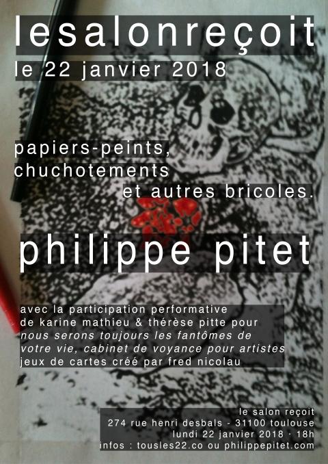 Philippe Pitet - Le Salon Reçoit - 22 janvier 2018