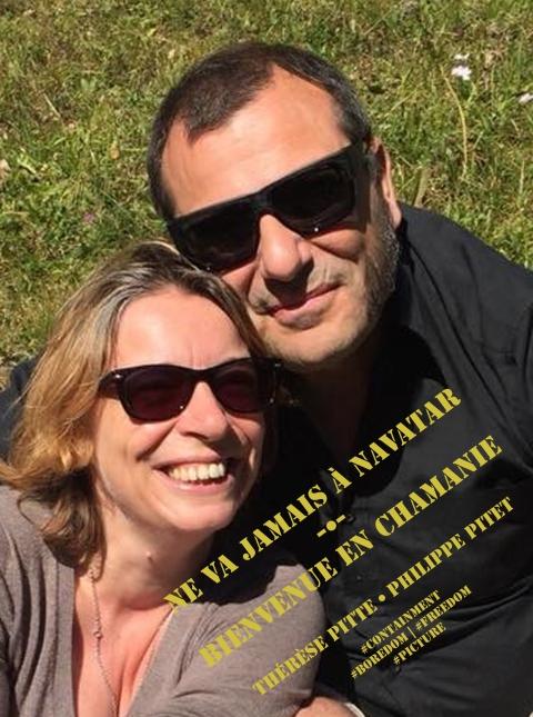 Visuel du projet Ne va jamais à Navatar et Bienvenue en Chamanie de Thérèse Pitte et Philippe Pitet