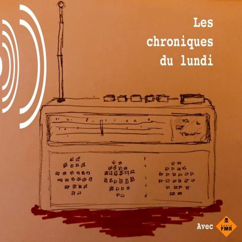 Tract pour la Chronique du Lundi de Philippe Pitet sur Radio FMR - Toulouse et dans la rubrique La Chronique du lundi sur ce site